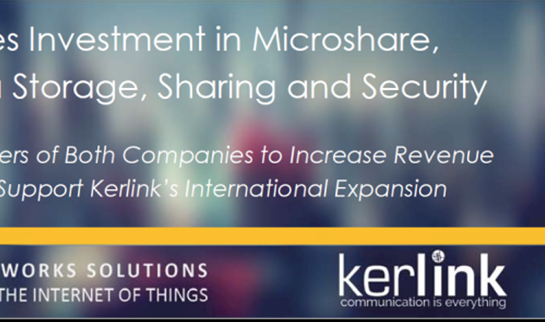 Kerlink Announces Investment in Microshare, a Leader in IoT Data Storage, Sharing and Security